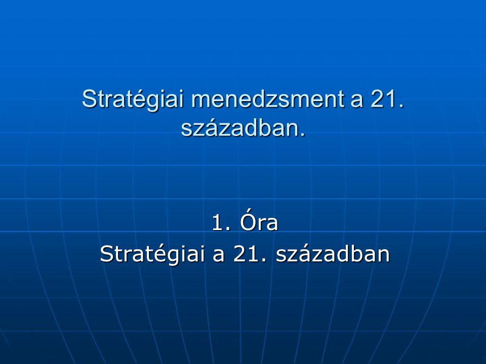 Stratégiai menedzsment a 21. században.