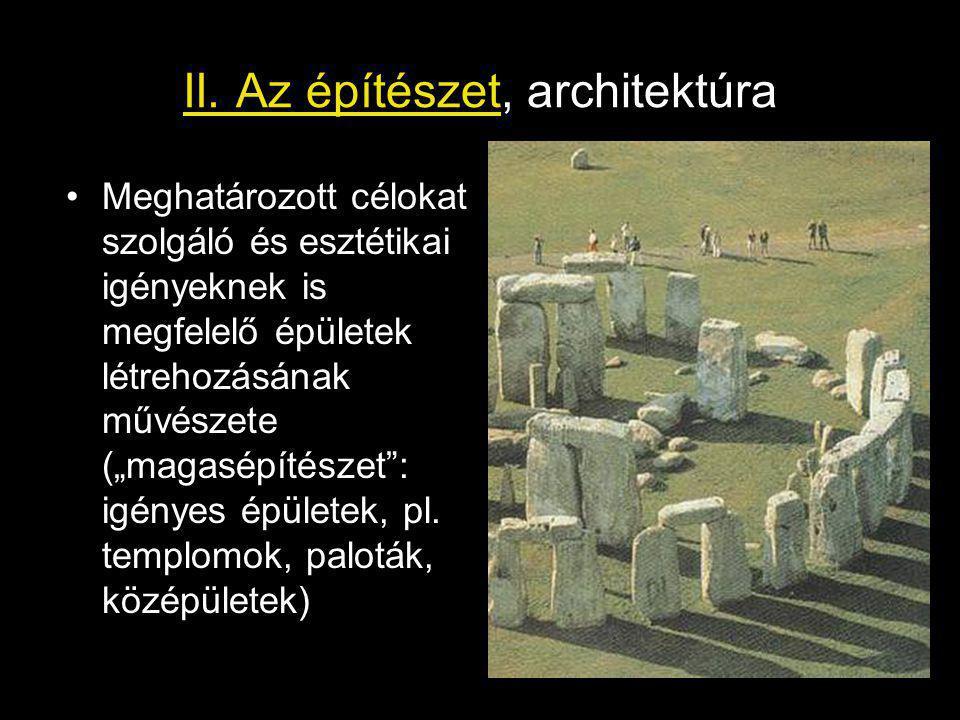 II. Az építészet, architektúra