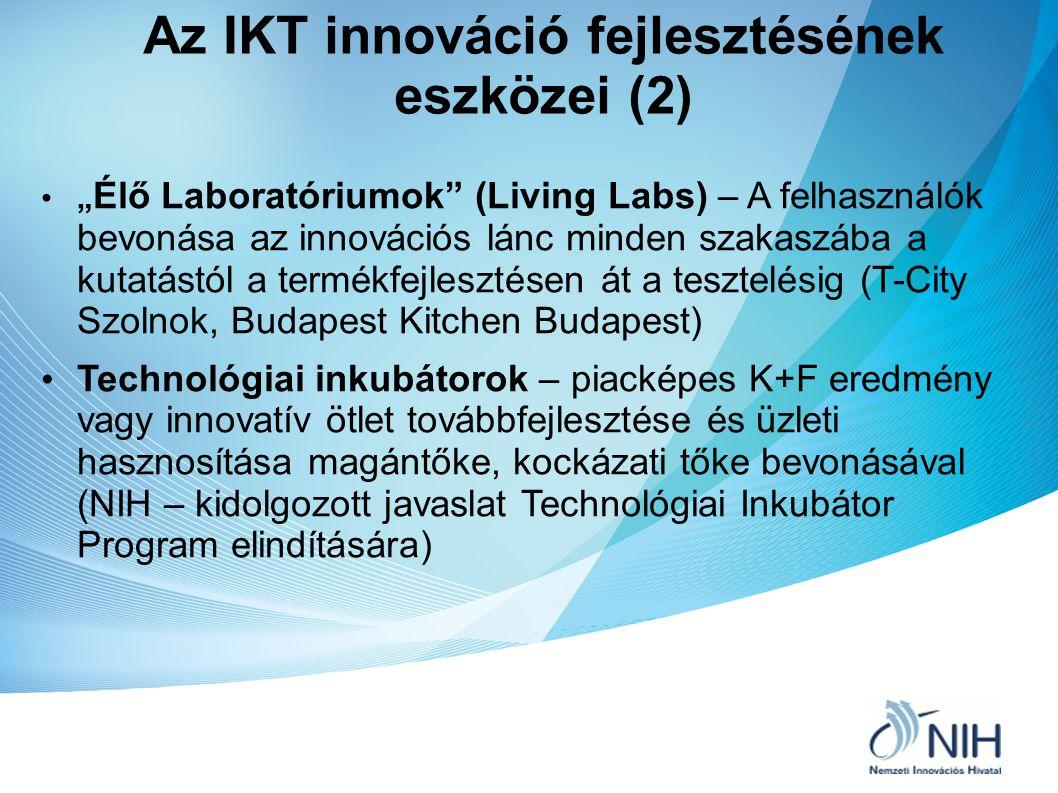 Az IKT innováció fejlesztésének eszközei (2)