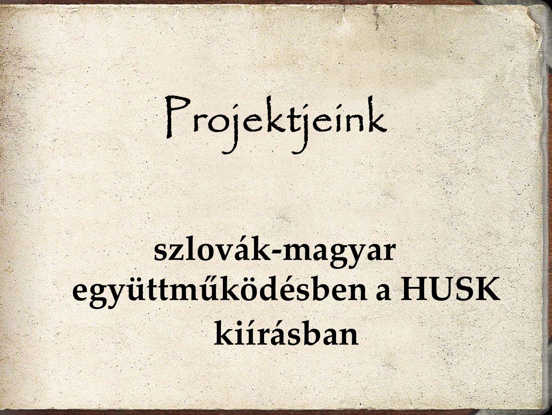szlovák-magyar együttműködésben a HUSK kiírásban
