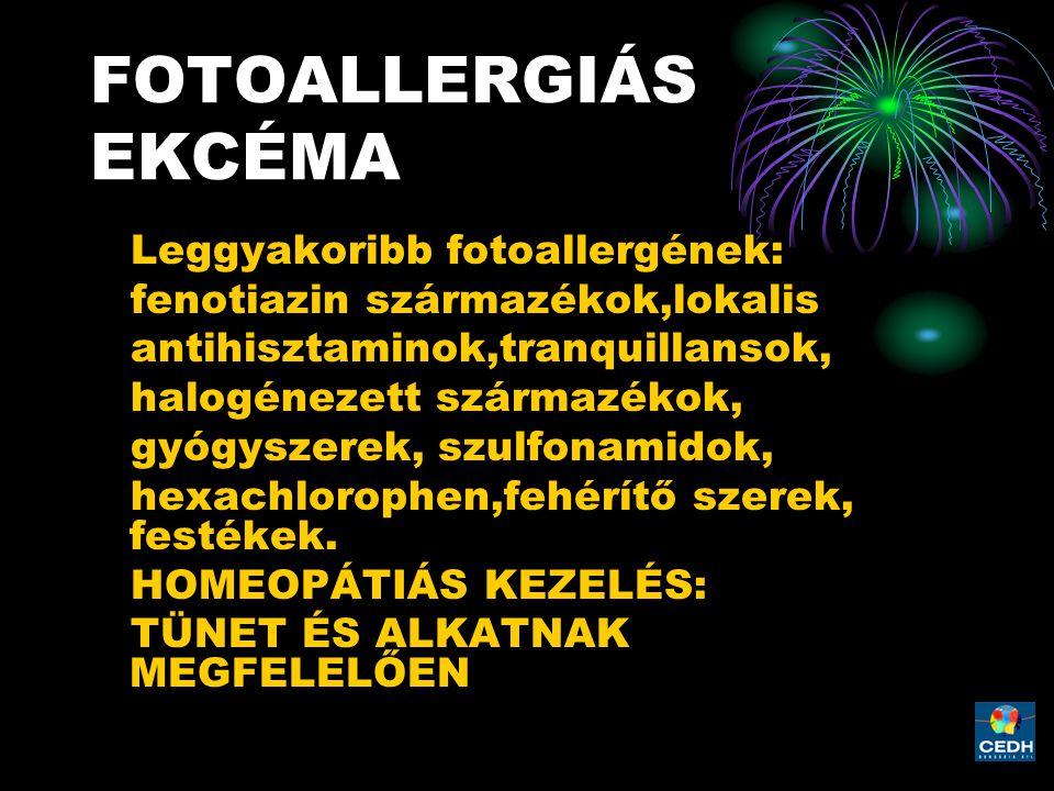 FOTOALLERGIÁS EKCÉMA Leggyakoribb fotoallergének: