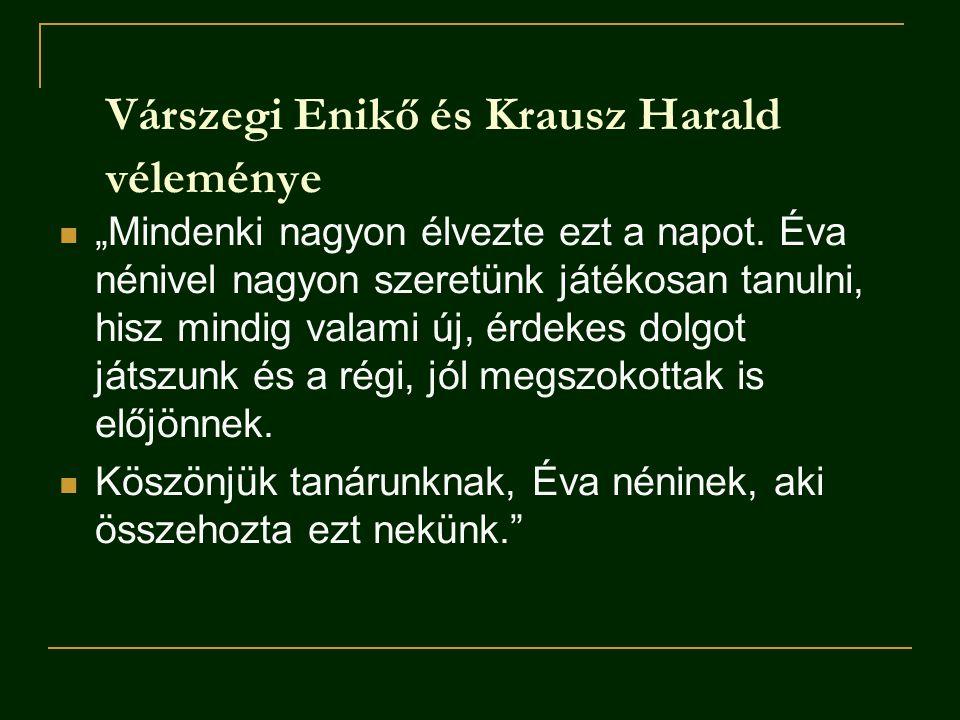 Várszegi Enikő és Krausz Harald véleménye