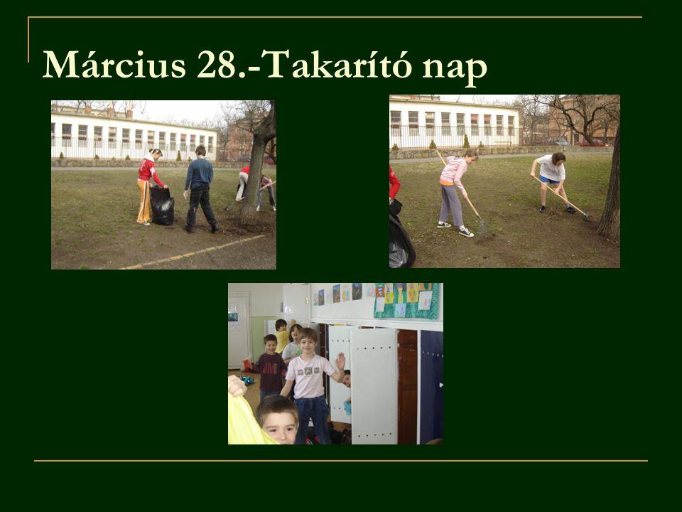Március 28.-Takarító nap