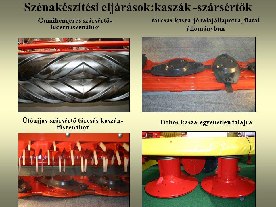 Szénakészítési eljárások:kaszák -szársértők