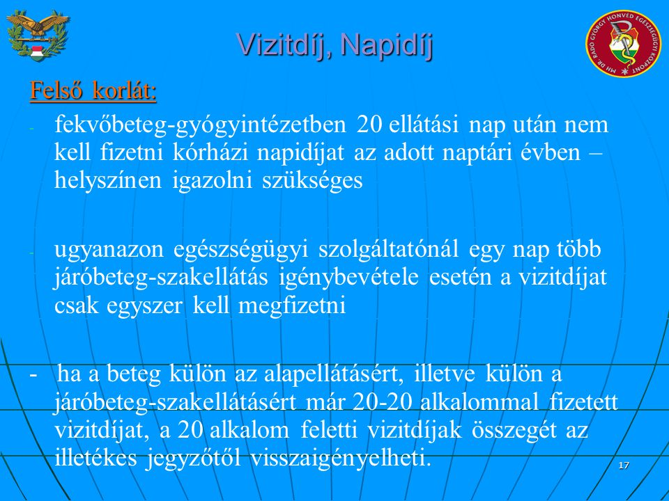 Vizitdíj, Napidíj Felső korlát: