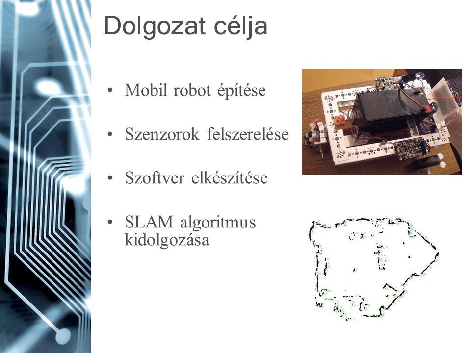 Dolgozat célja Mobil robot építése Szenzorok felszerelése