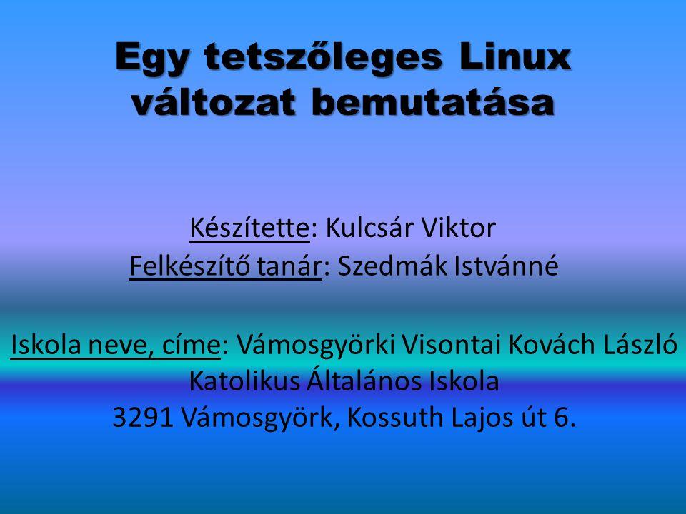 Egy tetszőleges Linux változat bemutatása