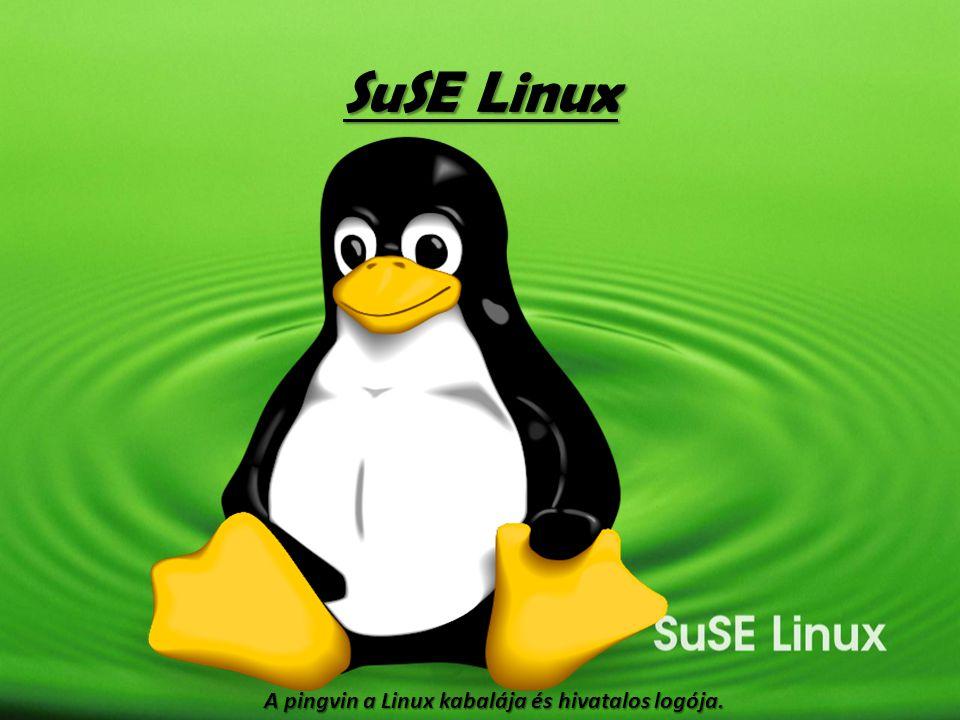 SuSE Linux A pingvin a Linux kabalája és hivatalos logója.