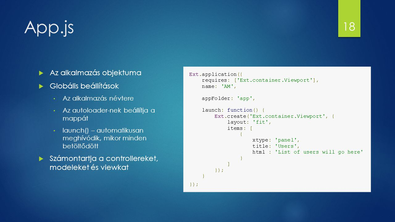 App.js Az alkalmazás objektuma Globális beállítások