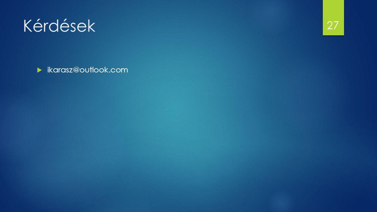 Kérdések ikarasz@outlook.com
