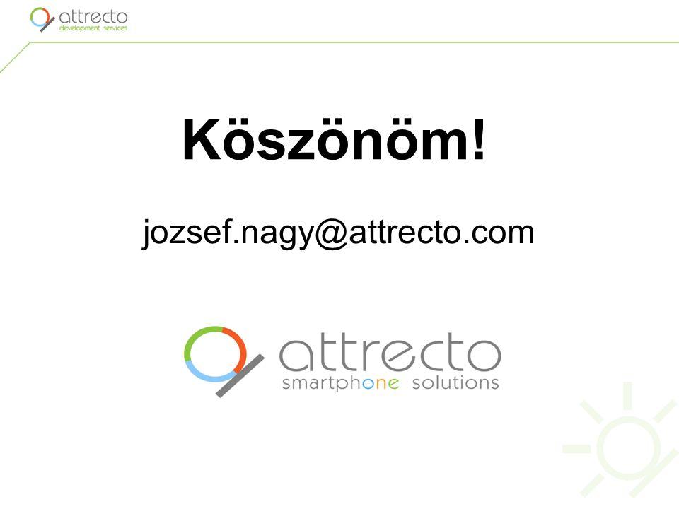 Köszönöm! jozsef.nagy@attrecto.com