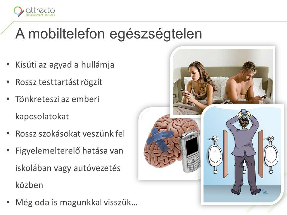 A mobiltelefon egészségtelen