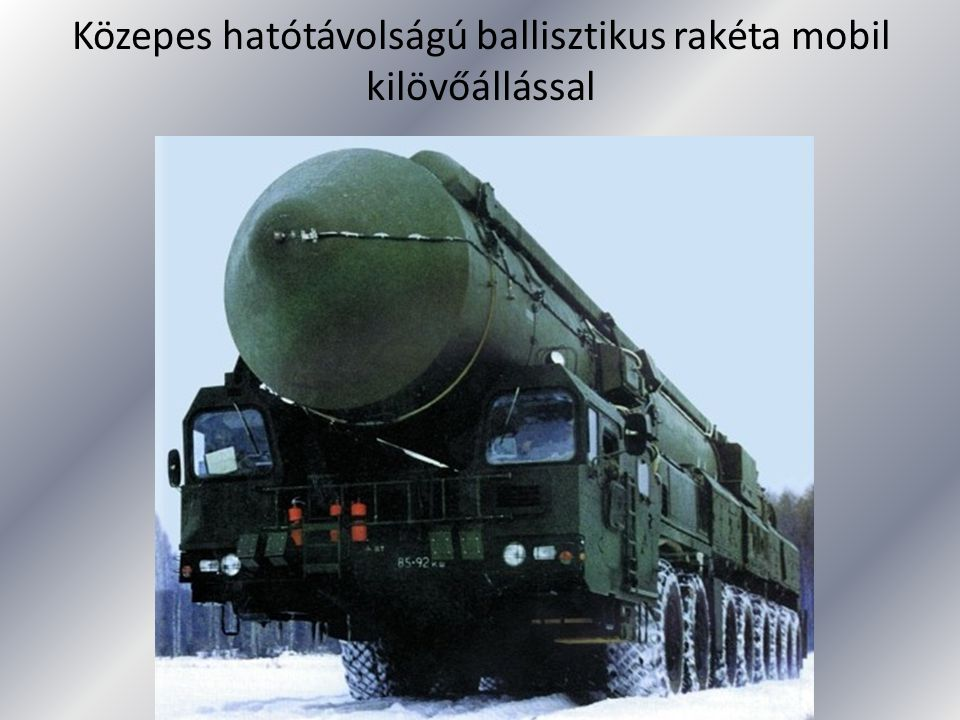 Közepes hatótávolságú ballisztikus rakéta mobil kilövőállással