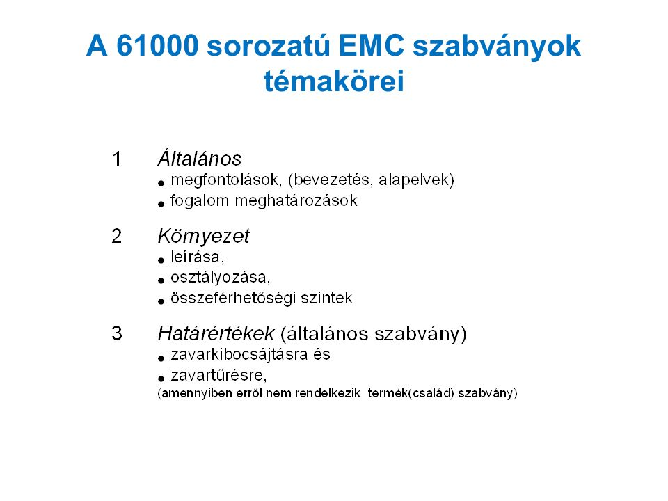 A 61000 sorozatú EMC szabványok témakörei