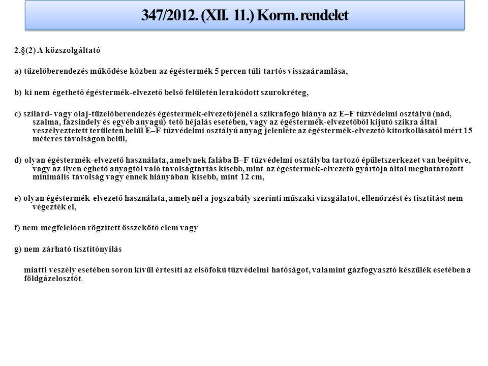 347/2012. (XII. 11.) Korm. rendelet