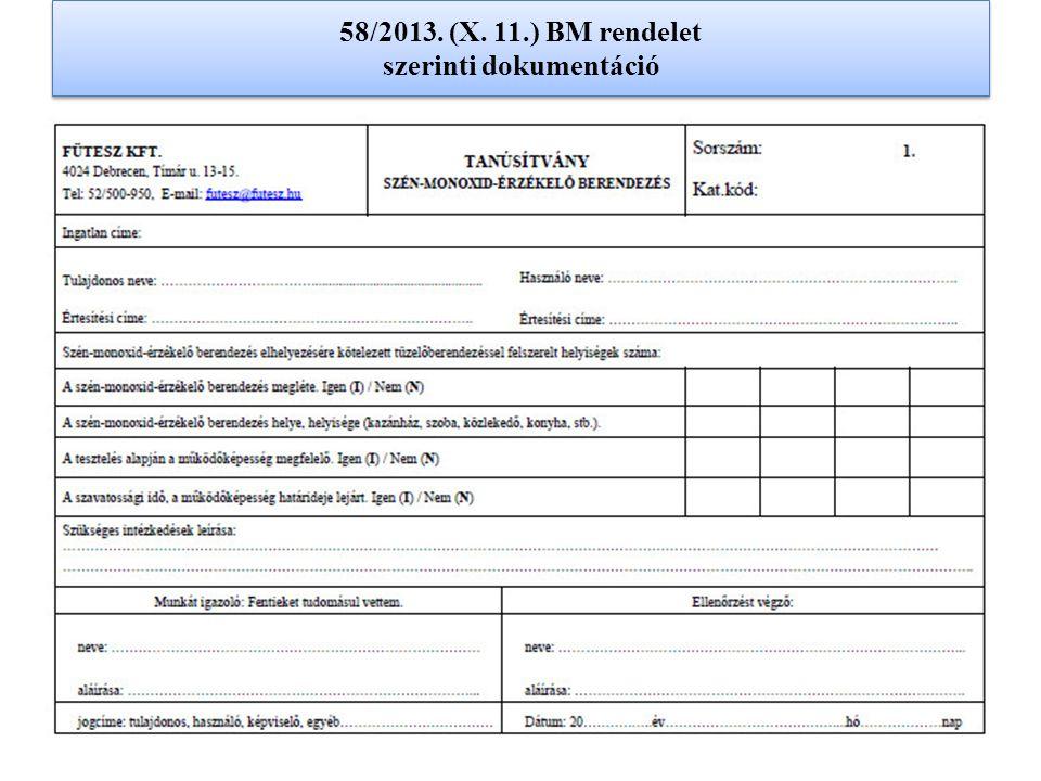 58/2013. (X. 11.) BM rendelet szerinti dokumentáció