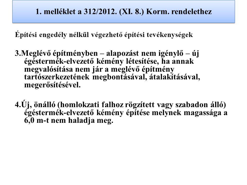 1. melléklet a 312/2012. (XI. 8.) Korm. rendelethez