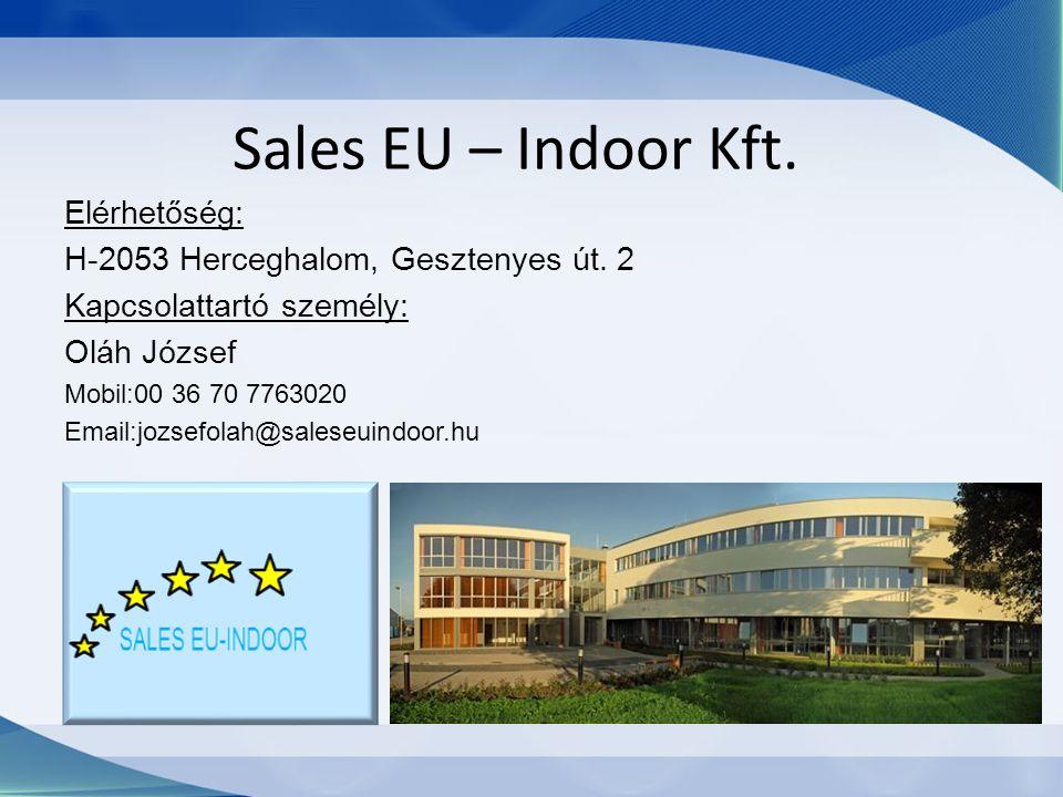 Sales EU – Indoor Kft. Elérhetőség: