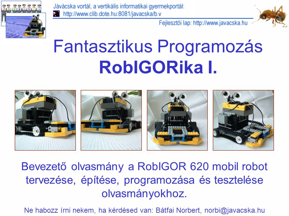 Fantasztikus Programozás RobIGORika I.