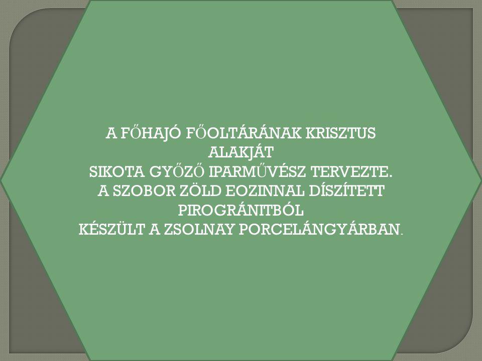 A FŐHAJÓ FŐOLTÁRÁNAK KRISZTUS ALAKJÁT