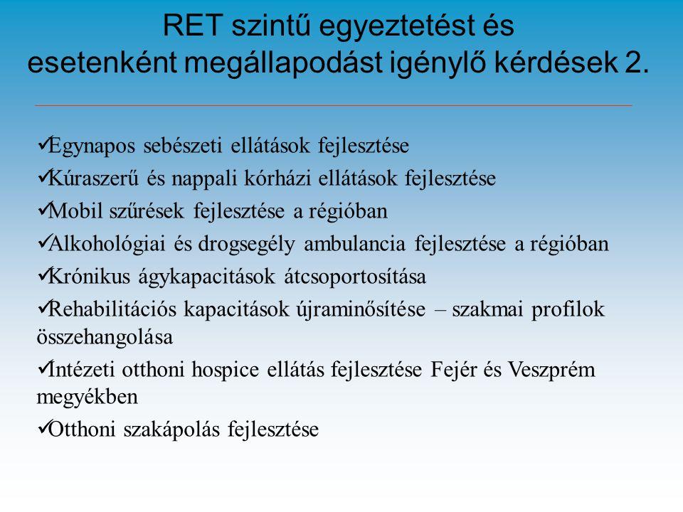 RET szintű egyeztetést és esetenként megállapodást igénylő kérdések 2.
