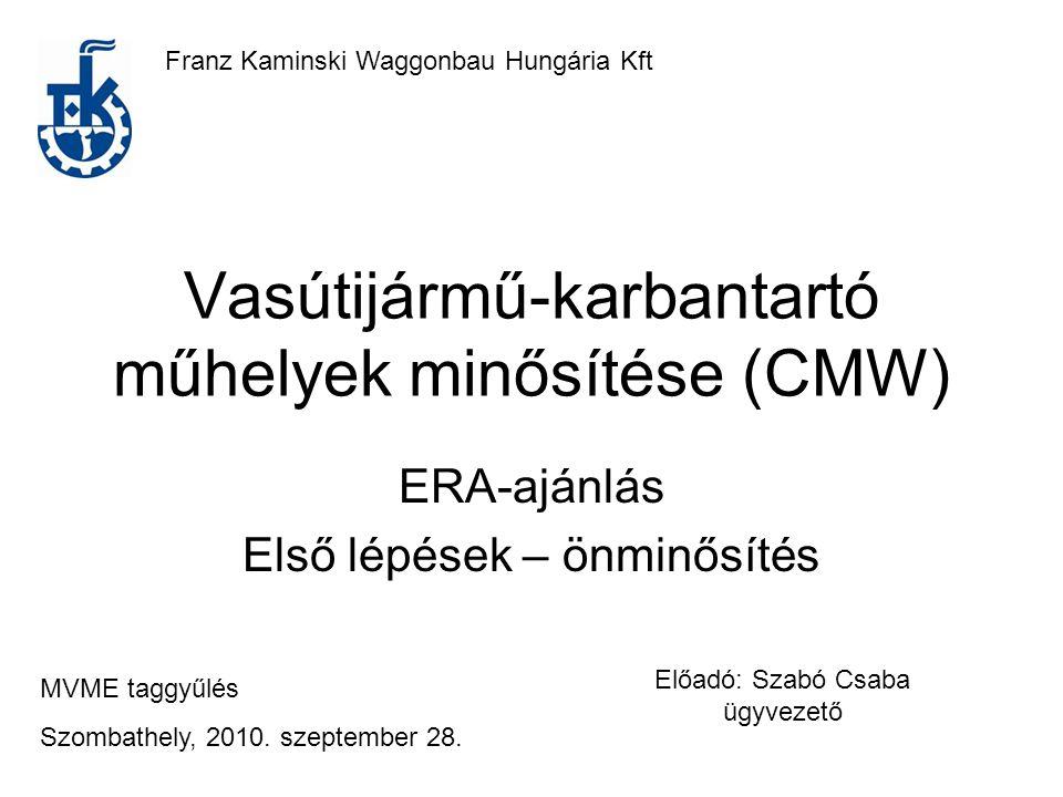 Vasútijármű-karbantartó műhelyek minősítése (CMW)