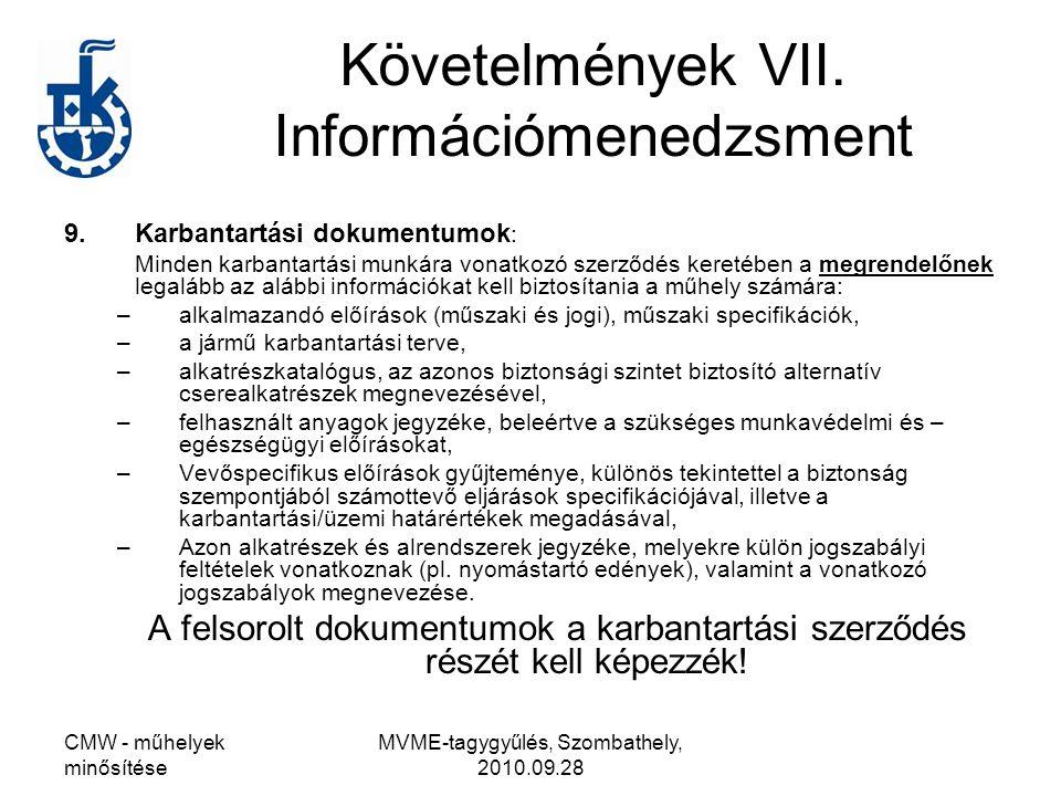 Követelmények VII. Információmenedzsment