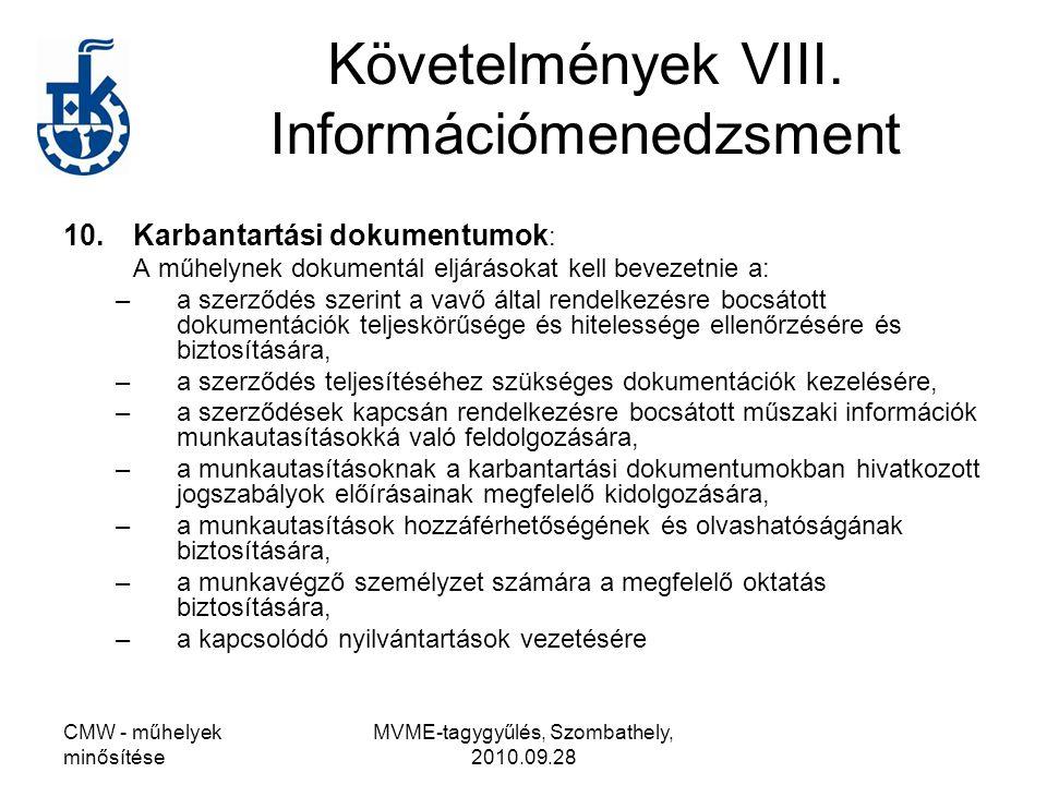 Követelmények VIII. Információmenedzsment