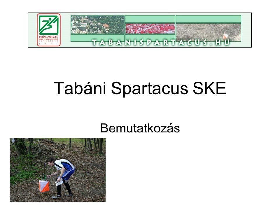 Tabáni Spartacus SKE Bemutatkozás