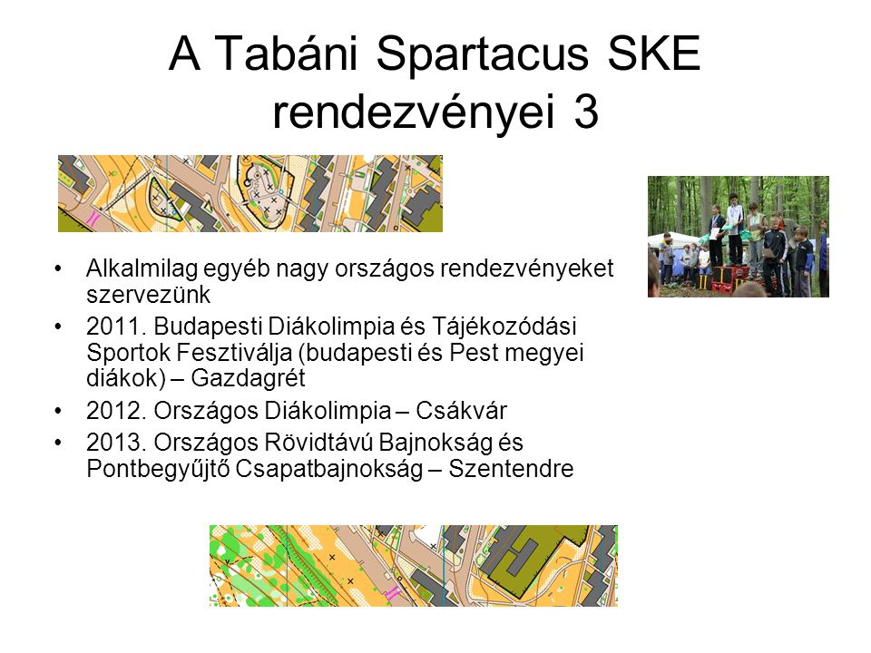 A Tabáni Spartacus SKE rendezvényei 3