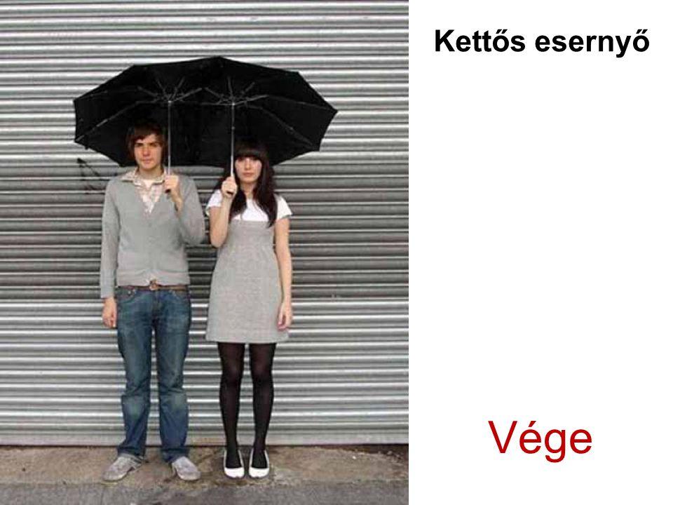 Kettős esernyő Vége
