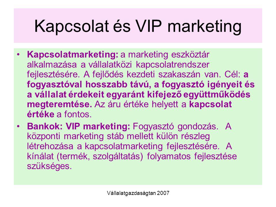 Kapcsolat és VIP marketing