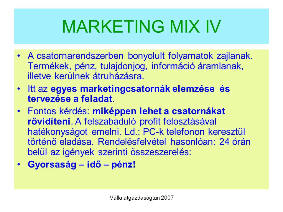 MARKETING MIX IV