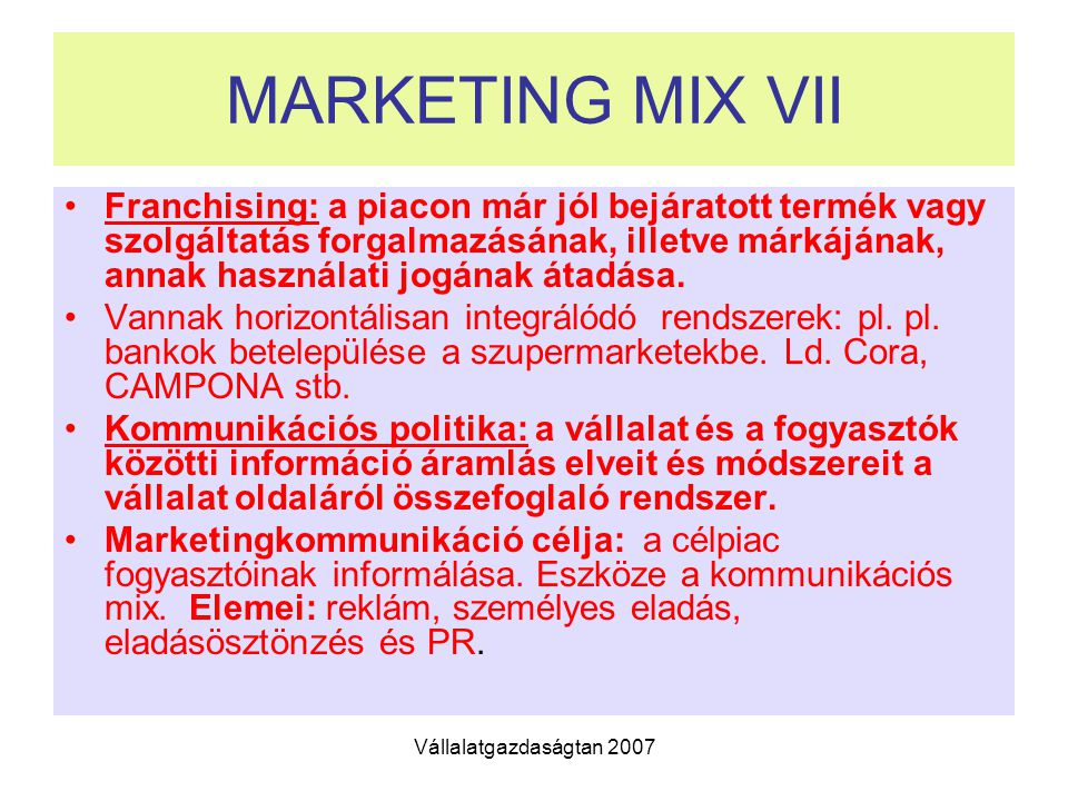 MARKETING MIX VII