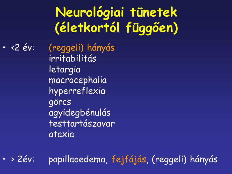 Neurológiai tünetek (életkortól függően)
