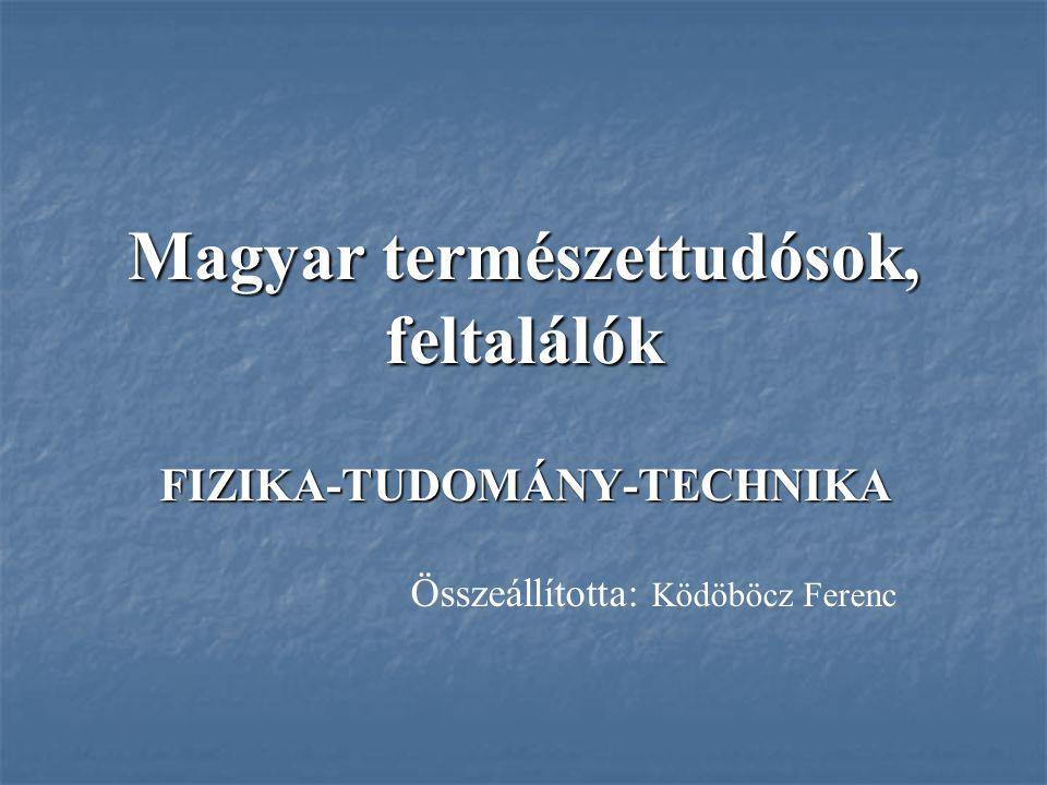 Magyar természettudósok, feltalálók