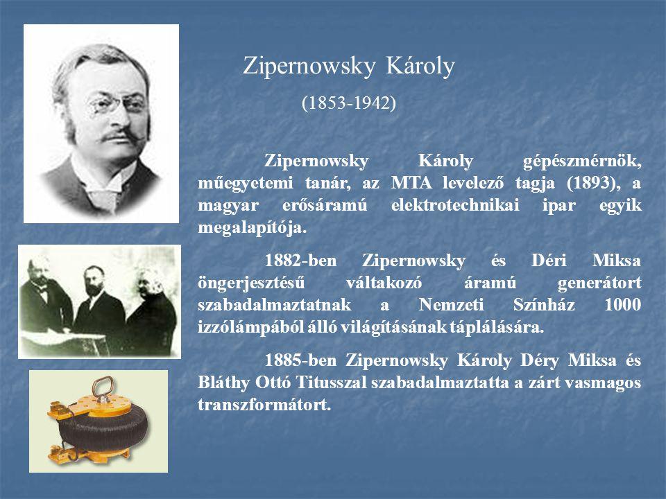 Zipernowsky Károly (1853-1942)