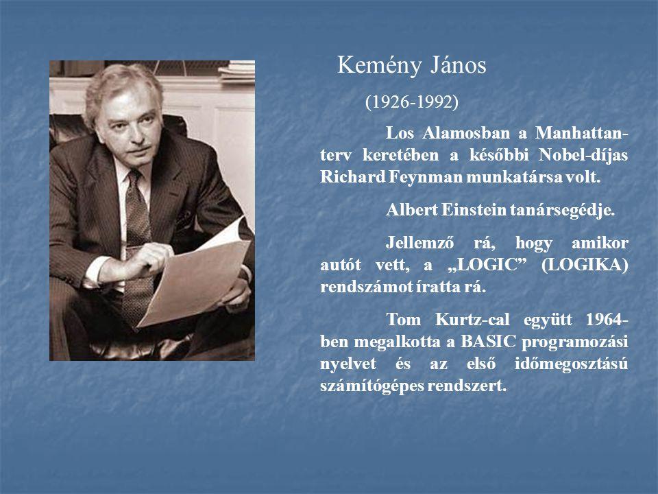 Kemény János (1926-1992) Albert Einstein tanársegédje.