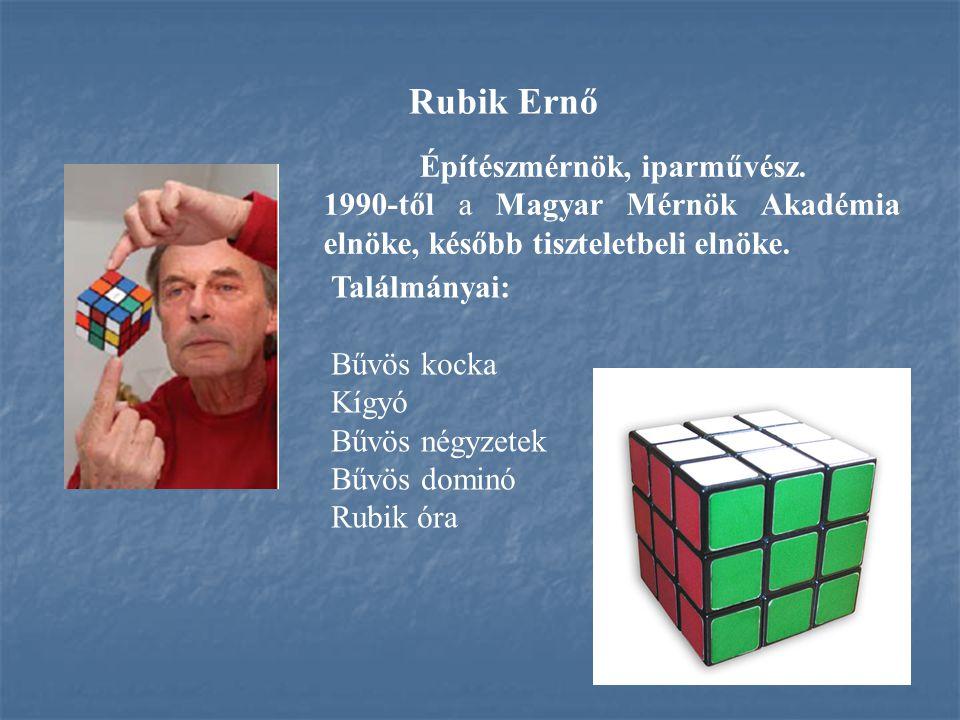 Rubik Ernő Építészmérnök, iparművész.