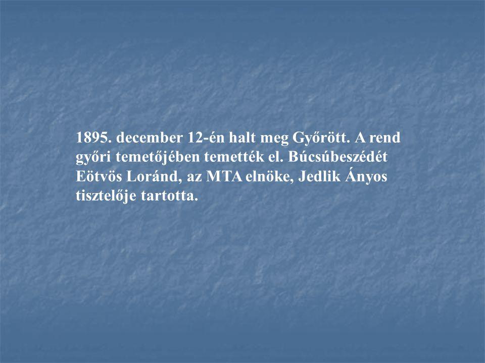 1895. december 12-én halt meg Győrött
