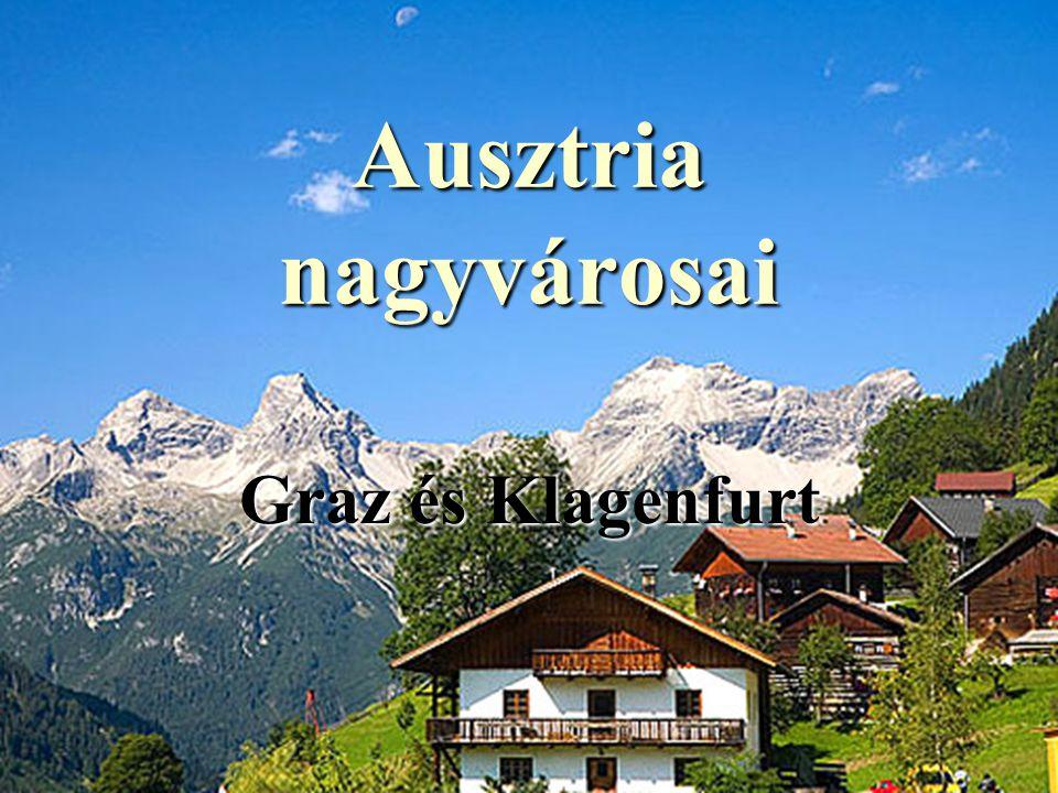 Ausztria nagyvárosai Graz és Klagenfurt