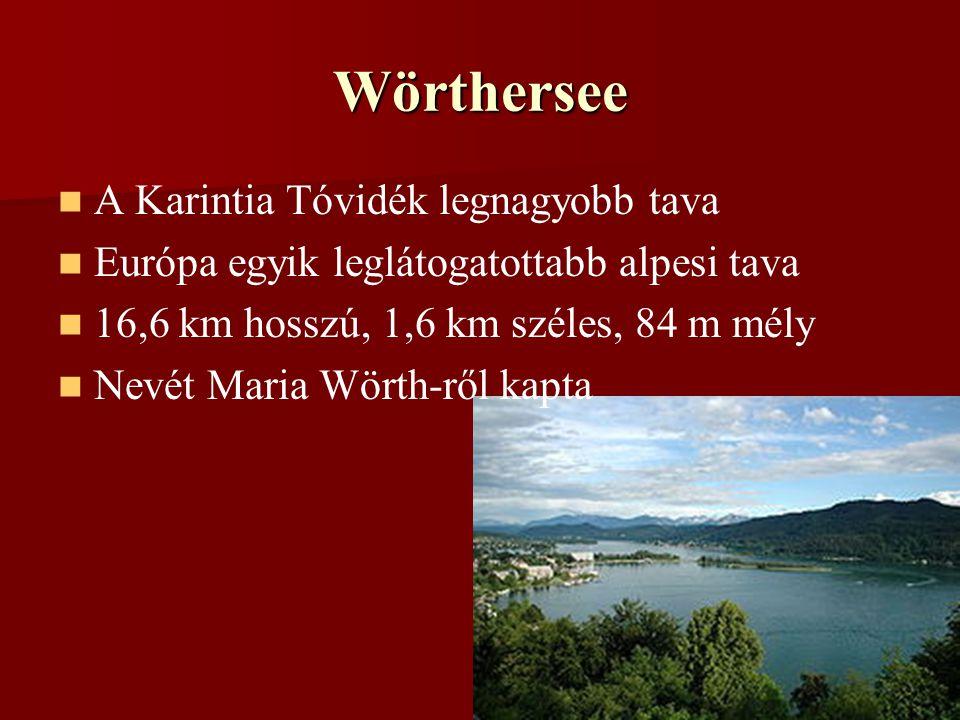 Wörthersee A Karintia Tóvidék legnagyobb tava