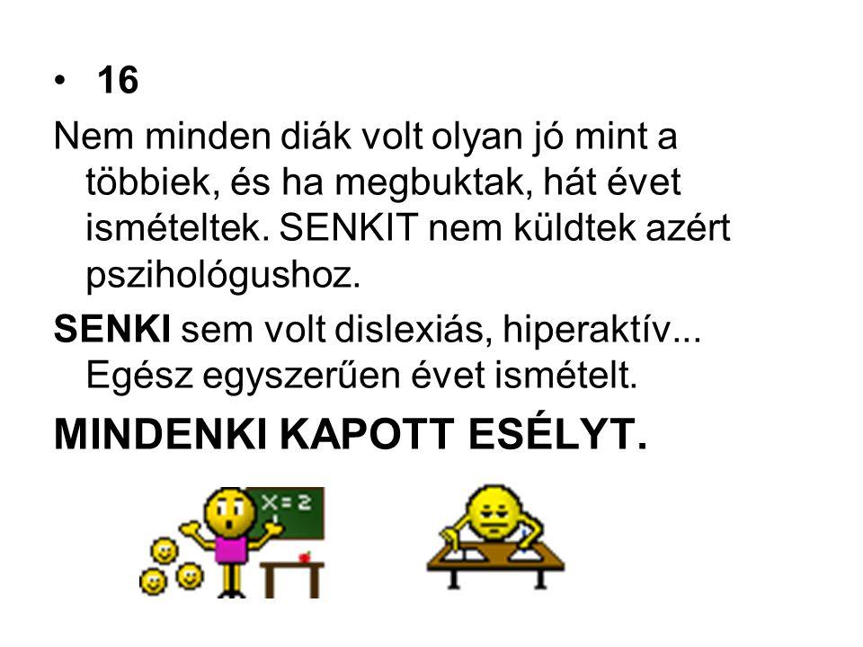 MINDENKI KAPOTT ESÉLYT.