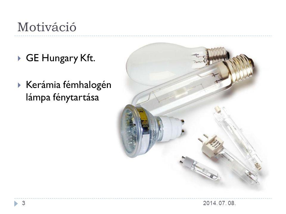 Motiváció GE Hungary Kft. Kerámia fémhalogén lámpa fénytartása