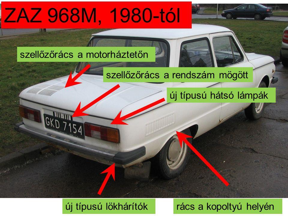 ZAZ 968M, 1980-tól szellőzőrács a motorháztetőn