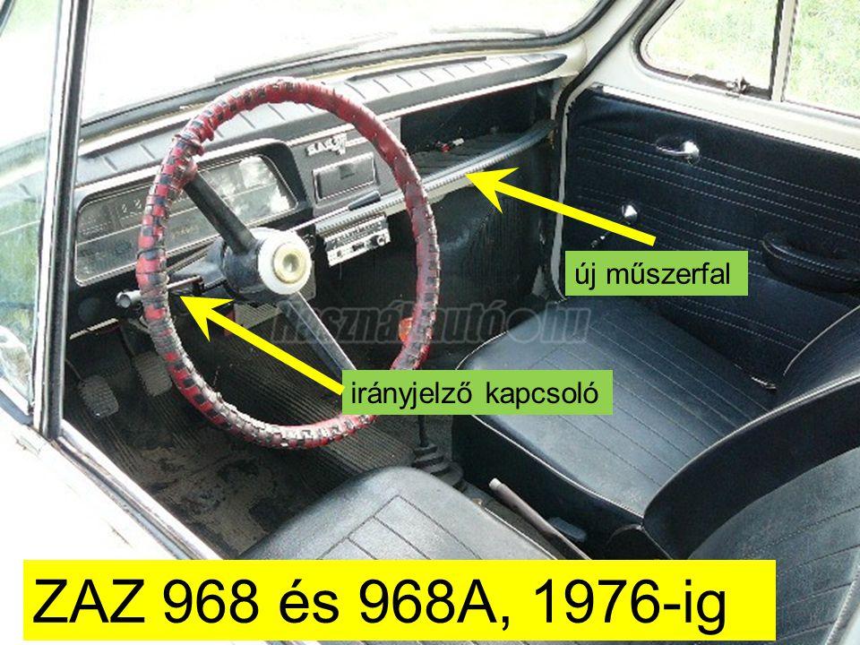 új műszerfal irányjelző kapcsoló ZAZ 968 és 968A, 1976-ig