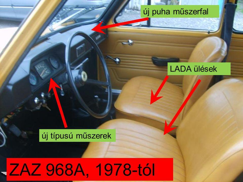 új puha műszerfal LADA ülések új típusú műszerek ZAZ 968A, 1978-tól