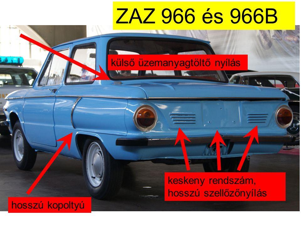 ZAZ 966 és 966B külső üzemanyagtöltő nyílás