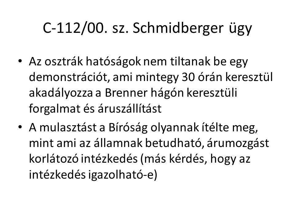 C-112/00. sz. Schmidberger ügy