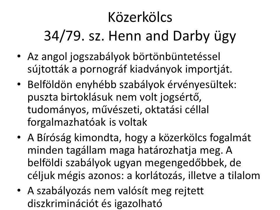 Közerkölcs 34/79. sz. Henn and Darby ügy